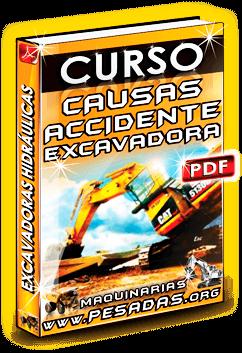 Curso Causas de Accidentes en Excavadoras Hidráulicas