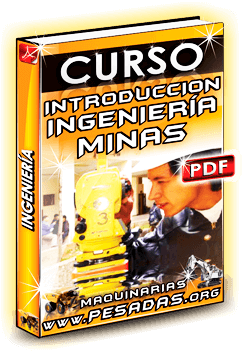 Curso de Introducción a la Ingeniería de Minas