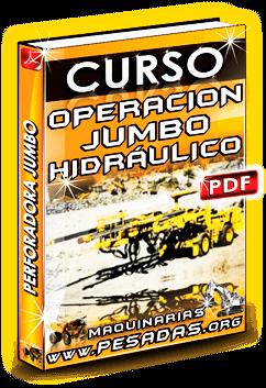 Curso Operación de Perforadora Jumbo Hidráulico