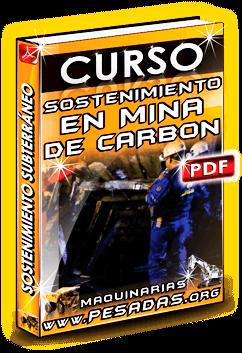 Curso de Sostenimiento en Mina Subterránea de Carbón