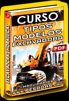 Curso Tipos y Modelos de Excavadoras Hidráulicas