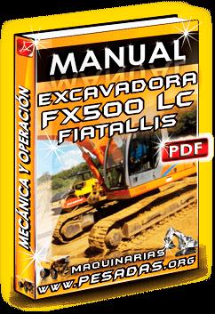 Manual de Mecánica y Operación Excavadora FX500 LC Fiatallis