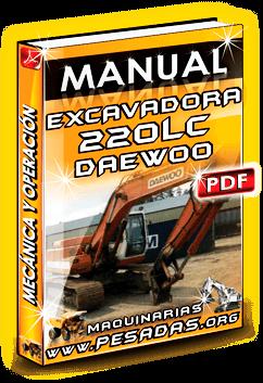 Manual de Operación, Mecánica y Mant. de Excavadora S220LC Daewoo