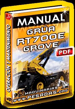 Manual de Operación y Mantenimiento Camión Grúa RT700E Grove