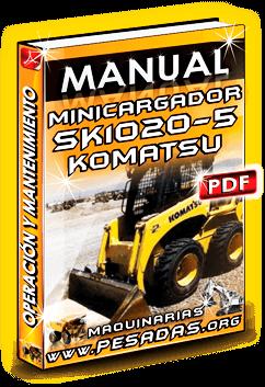Manual de Operación y Mantenimiento Minicargador SK1020-5 Komatsu