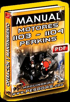 Manual de Operación y Mantenimiento Motores 1103 y 1104 Perkins