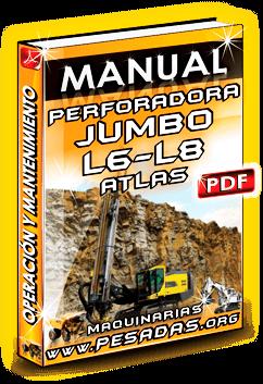 Manual de Ope. y Mant. Perforadora Jumbo ROC L6 a L8 Atlas Copco