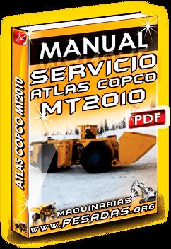 Manual de Servicio Scooptrams MT2010 Atlas Copco Mine Truck