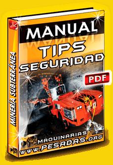 Manual Tips de Seguridad – Operación en Minería Subterránea