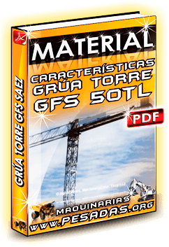 Material Características de Grúa Torre GFS 50TL