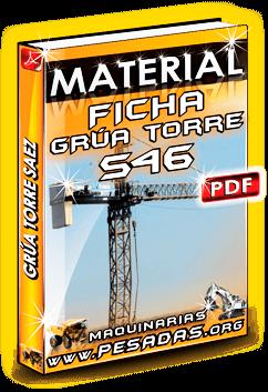 Material Ficha Técnica Grúa Torre S46 Saez