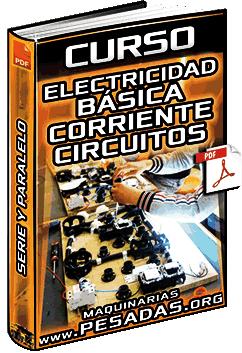 Curso: Electricidad Básica – Condensadores, Resistencias, Fusibles, Tiristores y Diodos