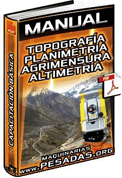 Curso de Topografía Básica – Planimetría, Agrimensura, Altimetría y Levantamientos