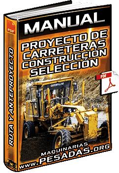 Curso: Proyecto de Carreteras – Construcción, Selección de Ruta y Anteproyecto