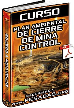 Curso de Plan Ambiental de Cierre de Mina - Criterios, Cronograma, Mitigación y Costos
