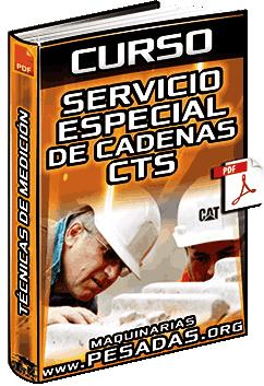 Curso: Servicio Especial de Cadenas – CTS – Manual, Procedimiento y Técnicas de Medición