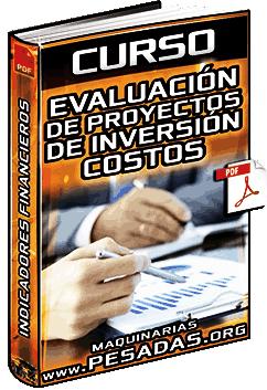 Curso: Evaluación de Proyectos de Inversión – Indicadores Financieros y Valor del Dinero