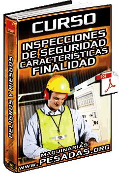 Curso: Inspecciones de Seguridad - Peligros, Riesgos, Tipos, Etapas y Ejemplos