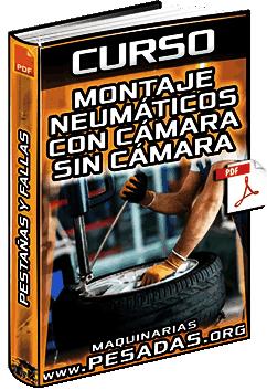 Curso: Montaje de Neumáticos – con Cámara, sin Cámara, Aros, Llantas, Pestañas y Fallas