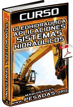 Curso: Oleohidráulica - Aplicaciones, Sistemas Hidráulicos, Industrial y Sector Móvil