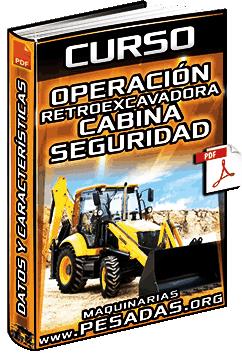 Curso: Operación de Retroexcavadora – Cabina, Mandos, Controles y Seguridad