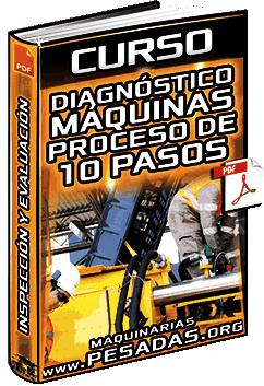 Curso: Diagnóstico de Máquinas – Proceso de los 10 Pasos – Inspección, Evaluación y Fallas