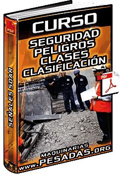 Curso de Seguridad y Peligros – Carteles, Tableros, Clases, Clasificación y Señales