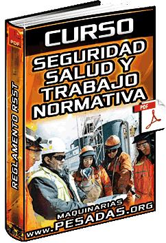 Curso: Seguridad y Salud en el Trabajo – Normativa, Gestión, Reglamento y Obligaciones