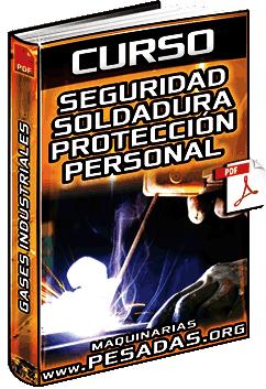 Curso: Seguridad en Soldadura – Protección Personal, Gases Industriales y Riesgos
