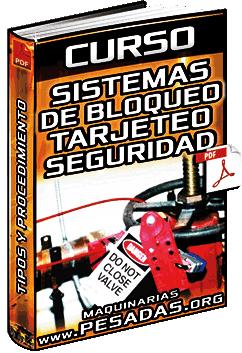 Curso: Sistemas de Bloqueo y Tarjeteo de Seguridad - Procedimiento, Rotulados y Tipos