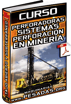 Curso: Sistemas de Perforación y Perforadoras en Minas a Cielo Abierto y Subterránea