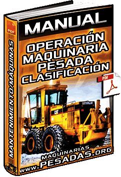 Curso de Operación de Maquinaria Pesada – Clasificación, Mantenimiento y Máquinas