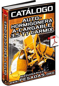 Catálogo de AutoHormigonera AutoCargable 3.5TT Carmix
