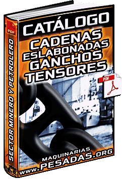 Catálogo: Cadenas Eslabonadas, Aparejos y Ganchos para Minería y Petroleras