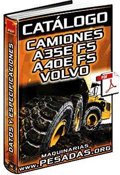 Catálogo de Camiones Articulados A35E FS y A40E FS Volvo – Especificaciones