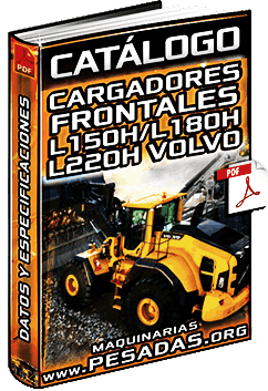 Catálogo de Cargadores Frontales L150H, L180H y L220H Volvo