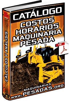 Catálogo: Costos por Hora de Maquinaria Pesada - Sueldos/Salarios y Adquisición