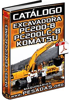 Catálogo de Excavadoras Hidráulicas PC200-8 y PC200LC-8 Komatsu
