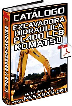 Catálogo de Excavadora Hidráulica PC400LC-8 Komatsu