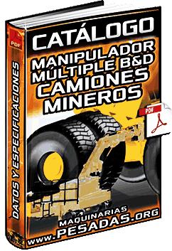 Catálogo de Manipulador Múltiple B&D para Camiones Mineros – Especificaciones