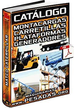 Catálogo de Montacargas, Carretillas, Plataformas Elevadoras y Generadores