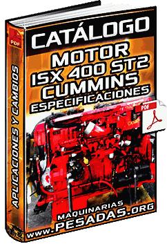 Catálogo de Motor ISX400 ST2 Cummins – Especificaciones y Rendimiento