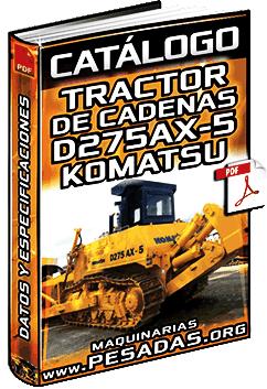 Catálogo de Tractor de Cadenas D275AX-5 Komatsu