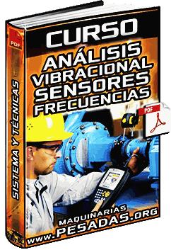 Curso: Análisis Vibracional - Técnicas, Sistema de Datos, Sensores y Frecuencias