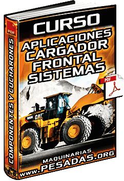 Curso de Aplicaciones y Sistemas de Cargadores - Estructura e Implementos