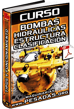 Curso: Bombas Hidráulicas - Clasificación, Componentes y Funcionamiento