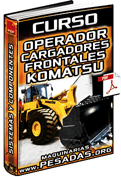 Curso de Operación del Cargador Frontal Komatsu – Sistemas y Mantenimiento