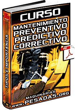 Curso de Mantenimiento Preventivo, Predictivo, Correctivo, TPM, RCM y PMO