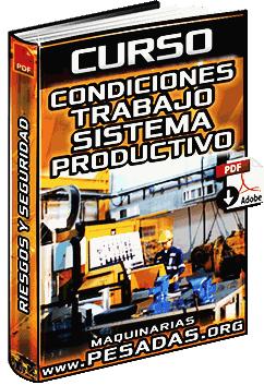 Curso: Condiciones de Trabajo y Sistema Productivo - Seguridad y Metodología
