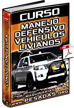 Curso de Conducción y Manejo Defensivo de Vehículos Livianos en Minería